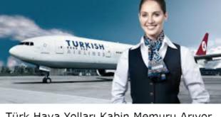 Türk Hava Yolları Tecrübeli Kabin Memuru Arıyor